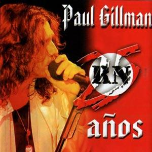 Gillman 25 años